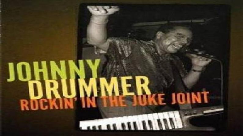 Johnny Drummer – Rockin' In The Juke Joint