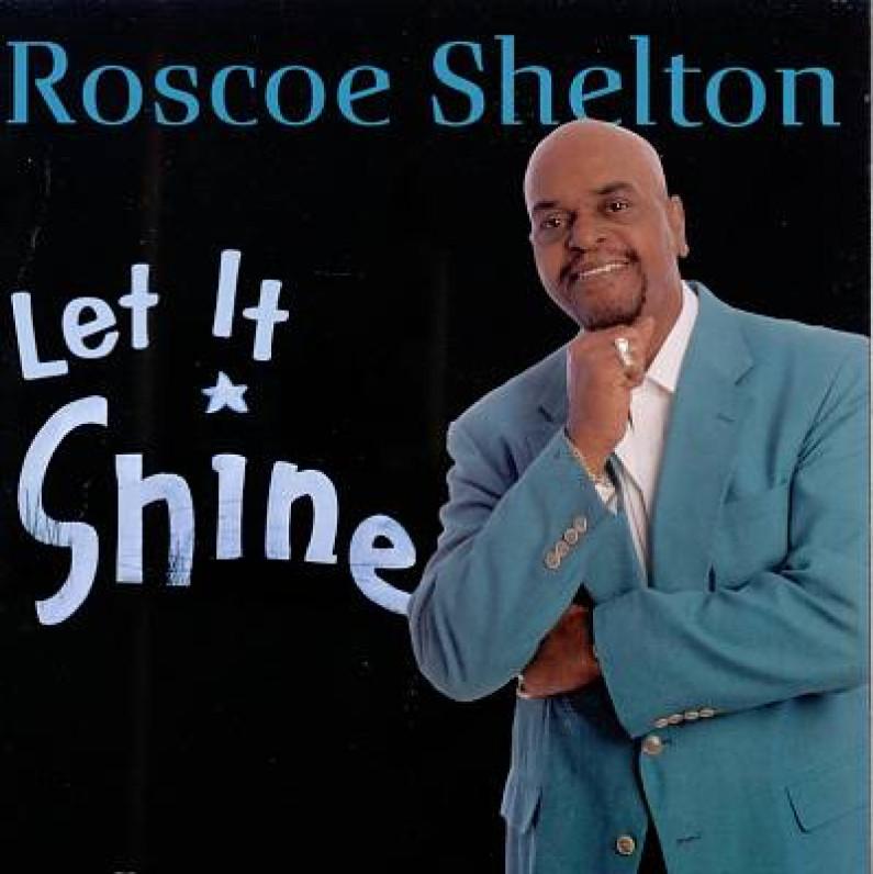 Roscoe Shelton – Let It Be
