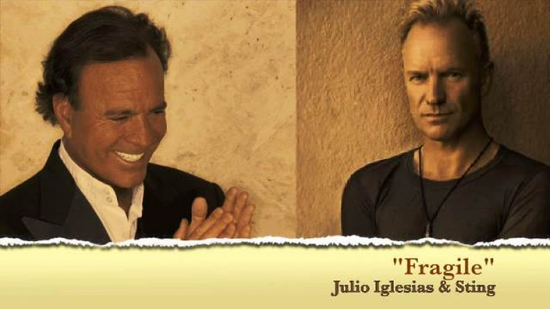 Sting & Julio Iglesias – Fragile
