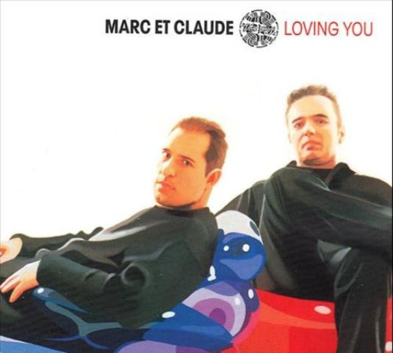 Marc et Claude – Loving You
