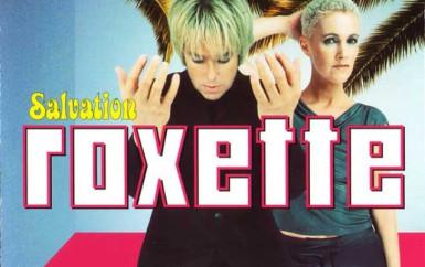 Roxette – Salvation